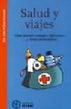 Portada de SALUD Y VIAJES: COMO PREVENIR CONTAGIOS, INFECCIONES Y OTROS MENESTERES