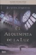 Portada de EL ALQUIMISTA DE LA LUZ