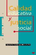 Portada de CALIDAD EDUCATIVA Y JUSTICIA SOCIAL