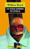 Portada de UN BUEN HOMBRE EN AFRICA
