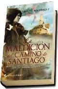Portada de LA MALDICION DEL CAMINO DE SANTIAGO