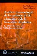 Portada de ANALISIS TRANSNACIONAL DE LAS POLITICAS DE LA EDUCACION Y DE LA FORMACION DE ADULTOS: LA DIFICIL LIBERACION DE LAS FUERZAS CREATIVAS