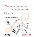 Portada de MATEMATICAMENTE COMPETENTES PARA REIR