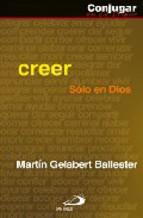Portada de CREER: SOLO EN DIOS