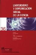 Portada de UNIVERSIDAD Y COMUNICACION SOCIAL DE LA CIENCIA