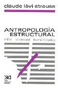 Portada de ANTROPOLOGIA ESTRUCTURAL: MITO, SOCIEDAD, HUMANIDADES