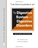 Portada de THE ENCYCLOPEDIA OF THE DIGESTIVE SYSTEM AND DIGESTIVE DISORDERS