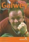 Portada de GALWEY, THE AUTOBIOGRAPHY: THE STORY OF A GREAT IRISH SPORTSMAN