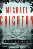 Portada de [(PIRATE LATITUDES)] [BY: MICHAEL CRICHTON]