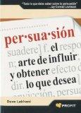 Portada de PERSUASION: EL ARTE DE INFLUIR Y OBTENER LO QUE DESEA