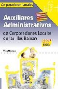 Portada de AUXILIARES ADMINISTRATIVOS DE CORPORACIONES LOCALES. ILLES BALEARS: TEST GENERAL
