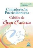 Portada de CUIDADORES/AS PUERICULTORES/AS DEL CABILDO DE GRAN CANARIA. TEMARIO, PARTE ESPECIFICA