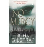 Portada de [(NO MERCY)] [BY: JOHN GILSTRAP]
