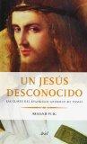 Portada de UN JESUS DESCONOCIDO: LAS CLAVES DEL EVANGELIO GNOSTICO DE TOMAS