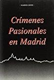 Portada de CRIMENES PASIONALES DE MADRID