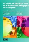 Portada de LA LECCION DE EDUCACION FISICA EN EL TRATAMIENTO PEDAGOGICO DE LOCORPORAL