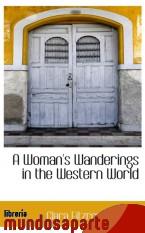Portada de A WOMAN`S WANDERINGS IN THE WESTERN WORLD