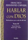 Portada de HABLAR CON DIOS: MEDITACIONES PARA CADA DIA DEL AÑO : TIE MPO ORDINARIO 2