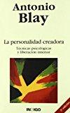 Portada de LA PERSONALIDAD CREADORA: TECNICAS PSICOLOGICAS Y LIBERACION INTERIOR