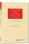 Portada de LA IMPARCIALIDAD OBJETIVA DEL JUEZ PENAL. ANALISIS JURISPRUDENCIAL Y VALORACION CRITICA
