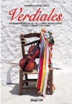 Portada de VERDIALES, PATRIMONIO MUSICAL DEL CAMPO MALAGUEÑO: COSAS COPLAS YSENTIRES