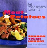 Portada de THE FOOD LOVER'S GUIDE TO MEAT AND POTATOES
