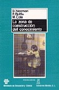 Portada de LA ZONA DE CONSTRUCCION DEL CONOCIMIENTO: TRABAJANDO POR UN CAMBIO COGNITIVO EN EDUCACION