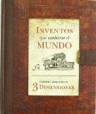 Portada de INVENTOS QUE CAMBIARON EL MUNDO (CONTIENE MAQUETA EN TRES DIMENSIONES)