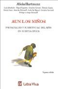 Portada de AUN LOS NIÑOS: PSICOANALISIS Y SUBJETIVIDAD DEL NIÑO EN NUESTRA EPOCA