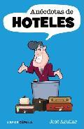Portada de ANECDOTAS DE HOTELES