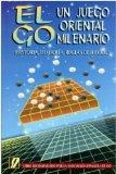 Portada de EL GO:  UN JUEGO ORIENTAL MILENARIO
