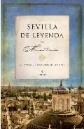 Portada de SEVILLA DE LEYENDA: HISTORIAS Y LEYENDAS DE SEVILLA