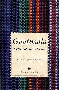 Portada de GUATEMALA. ENTRE VOLCANES Y POETAS