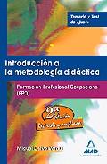 Portada de INTRODUCCION A LA METODOLOGOA DIDACTICA. FORMACION PROFESIONAL OCUPACIONAL. TEMARIO Y TEST DE AJUSTE