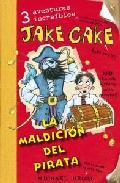 Portada de JAKE CAKE LA MALDICION DEL PIRATA