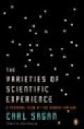 Portada de THE VARIETIES OF SCIENTIFIC EXPERIENCE: A PERSONAL VIEW OF THE SEARCH FOR GOD