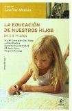 Portada de LA EDUCACION DE NUESTROS HIJOS: DE 0 A 14 AÑOS