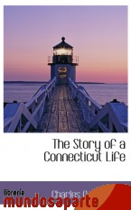 Portada de THE STORY OF A CONNECTICUT LIFE