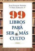 Portada de 99 LIBROS PARA SER MÁS CULTO