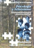Portada de PSICOLOGIA Y FEMINISMO: HISTORIA OLVIDADA DE MUJERES PIONERAS EN PSICOLOGIA