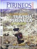 Portada de PIRINEOS ESPECIAL. RECORRIDO INEDITO, GRAN TRAVESIA PIRENAICA LA ALTA RUTA