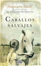 Portada de CABALLOS SALVAJES (EBOOK)