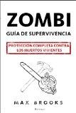 Portada de ZOMBI: GUIA DE SUPERVIVENCIA: PROTECCION COMPLETA CONTRA LOS MUERTOS VIVIENTES