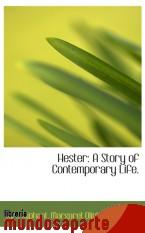 Portada de HESTER: A STORY OF CONTEMPORARY LIFE