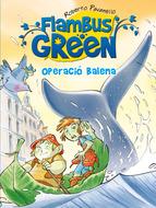 Portada de FLAMBUS GREEN. OPERACIÓ BALENA (EBOOK)