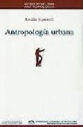 Portada de ANTROPOLOGIA URBANA