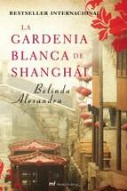 Portada de LA GARDENIA BLANCA DE SHANGHAI