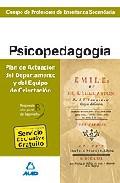 Portada de CUERPO DE PROFESORES DE ENSEÑANZA SECUNDARIA: PSICOPEDAGOGIA: PLAN DE ACTUACION DEL DEPARTAMENTO Y DEL EQUIPO DE ORIENTACION