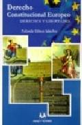 Portada de DERECHO CONSTITUCIONAL EUROPEO: DERECHOS Y LIBERTADES