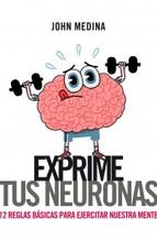 Portada de EXPRIME TUS NEURONAS